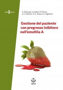 Cover for Gestione del paziente con pregresso inibitore nell'emofilia A